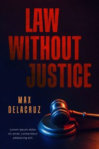 Law Without Justice - Legal Thriller / Crime Thriller Premade Book Cover For Sale @ Beetiful Book Covers