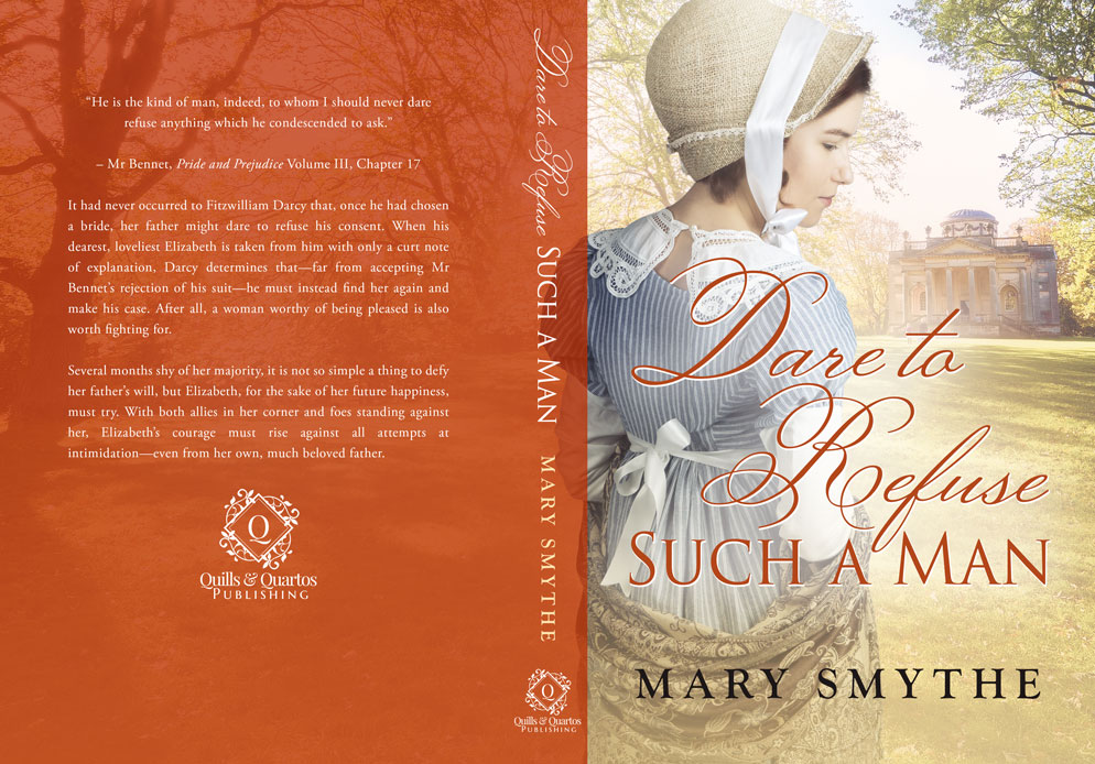 Dare to Refuse Such a Man by Mary Smythe