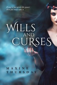Wills and Curses by Maxine Thursday