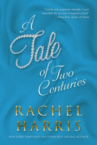 A Tale of Two Centuries by Rachel Harris