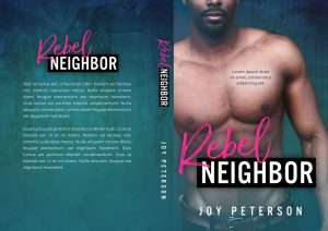 Rebel Neighbor - African-American Contemporary Romance Premade Book Cover For Sale @ Beetiful Book Covers