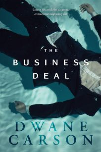 The Business Deal - Crime Thriller Premade Book Cover For Sale @ Beetiful Book Covers