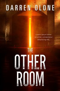 The Other Room - Horror, Thriller Premade Book Cover For Sale @ Beetiful Book Covers
