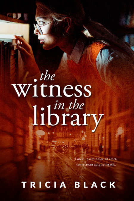 The Witness in the Library - Mystery / Suspense Premade Book Cover For Sale @ Beetiful Book Covers
