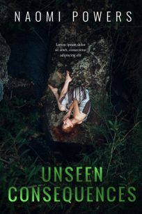 Unseen Consequences - Mystery, Suspense, Thriller Premade Book Cover For Sale @ Beetiful Book Covers