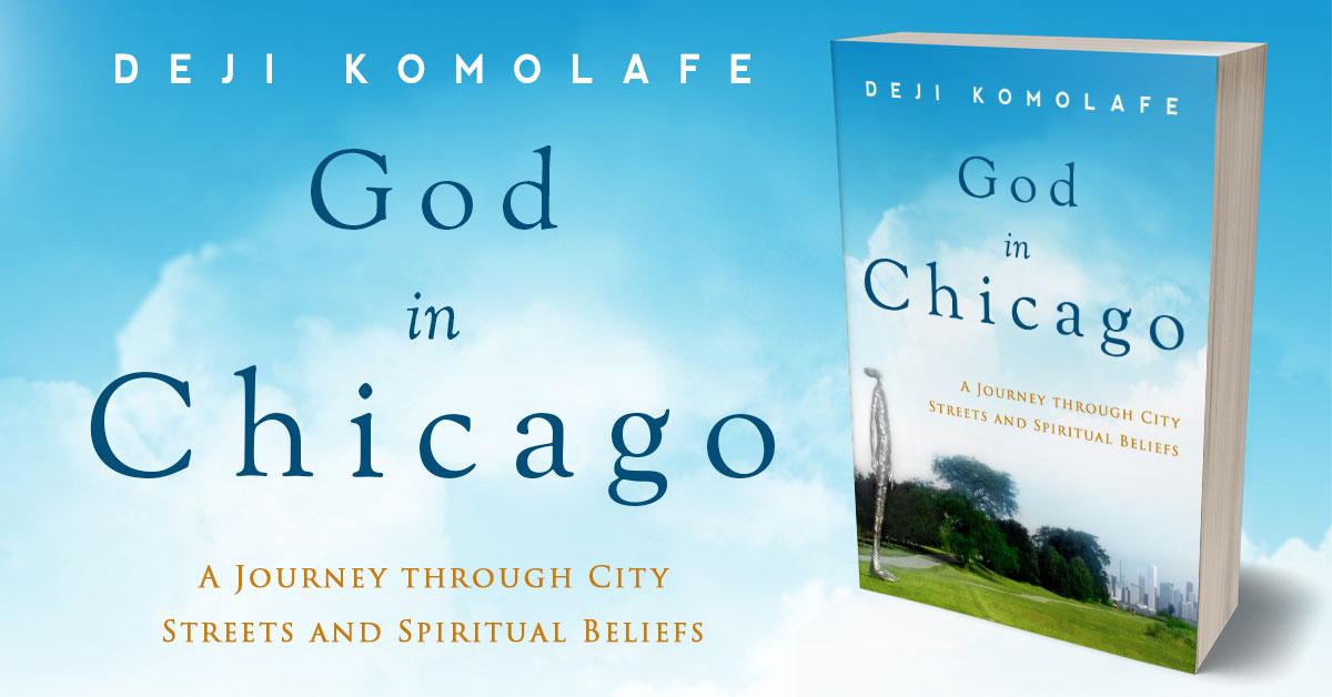 Showcase Spotlight: God In Chicago by Deji Komolafe