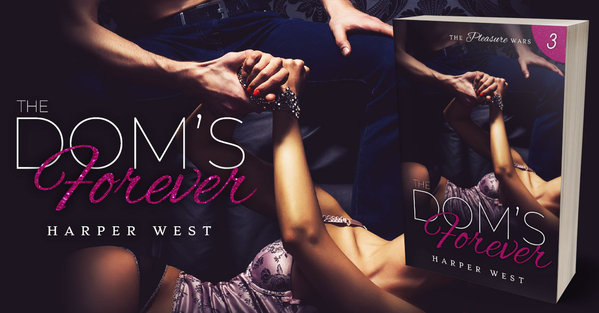 Showcase Spotlight: The Dom's Forever by Harper West