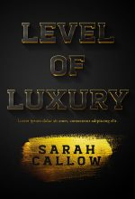 Level of Luxury – Typography / Text Effect Premade Book Cover For Sale @ Beetiful Book Covers