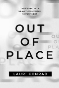 Out of Place - Typography / Text Effect Premade Book Cover For Sale @ Beetiful Book Covers