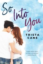 So Into You – Asian Contemporary Romance Premade Book Cover For Sale @ Beetiful Book Covers