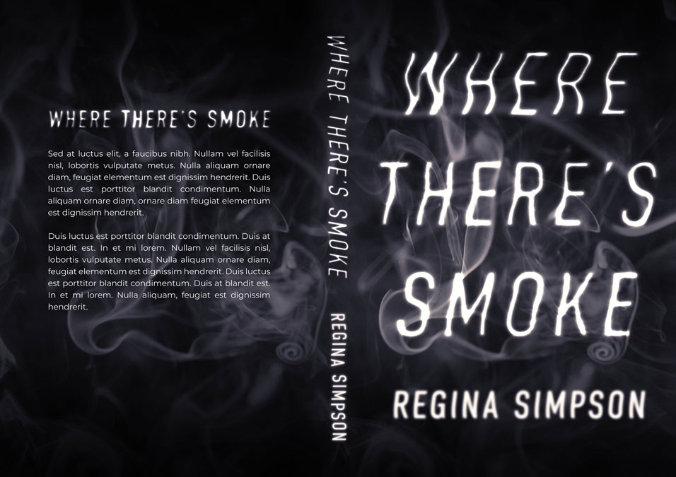 Where There's Smoke - Typography / Smoke Text Effect Premade Book Cover For Sale @ Beetiful Book Covers
