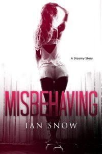 Misbehaving by Ian Snow