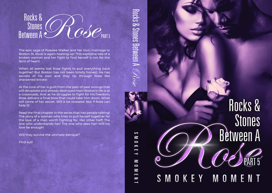 The Rocks & Stones Between a Rose Part 5