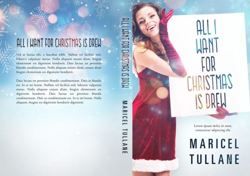 All I Want For Christmas is Drew - Christmas Romance Premade Book Cover For Sale @ Beetiful Book Covers