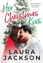 Her Christmas Kiss – Christmas Romance Premade Book Cover For Sale @ Beetiful Book Covers