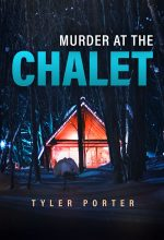 Murder At The Chalet