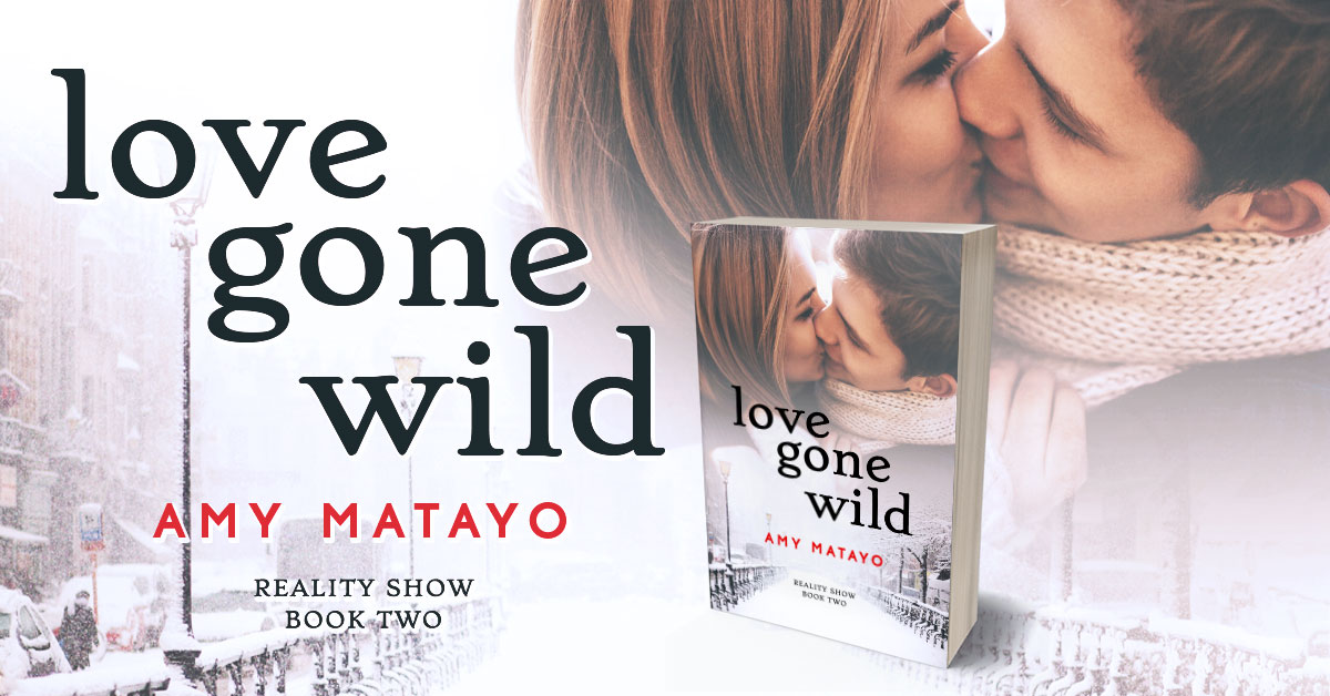 Showcase Spotlight: Love Gone Wild by Amy Matayo