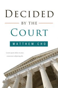 Decided by the Court- Non-fiction Legal Premade Book Cover For Sale @ Beetiful Book Covers