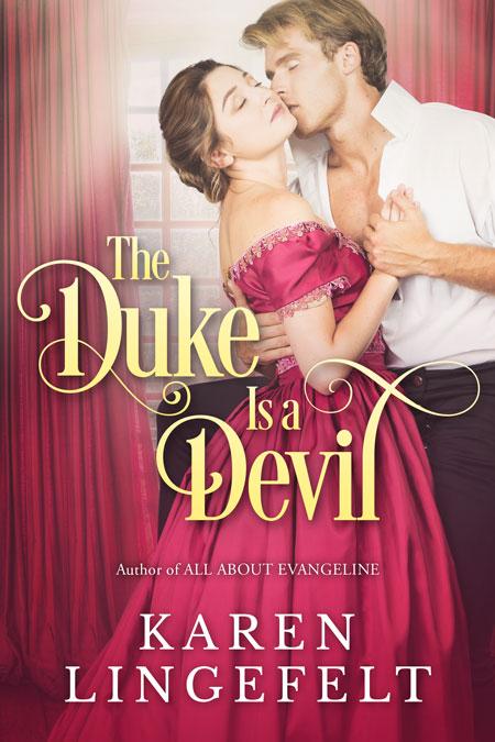 The Duke is a Devil by Karen Lingefelt