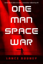 One Man Space War – Science-Fiction Premade Book Cover For Sale @ Beetiful Book Covers