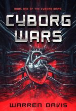 Series: Cyborg Wars – Science-Fiction Series Premade Book Covers For Sale – Beetiful