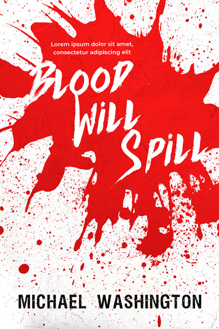 Blood Will Spill - Horror Premade Book Cover For Sale @ Beetiful Book Covers