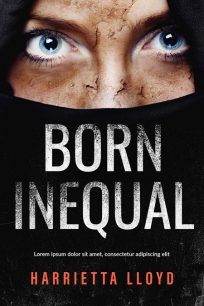 Born Inequal - Mystery / Thriller / Suspense Premade Book Cover For Sale @ Beetiful Book Covers