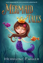 Mermaid Tales – Illustrated Middle-Grade Premade Book Cover For Sale @ Beetiful Book Covers