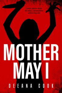Mother May I - Horror / Thriller Premade Book Cover For Sale @ Beetiful Book Covers