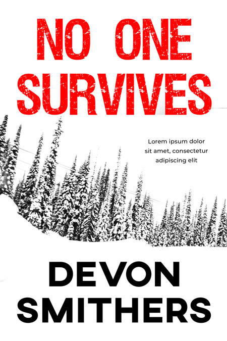 No One Survives - Mystery / Suspense Premade Book Cover For Sale @ Beetiful Book Covers