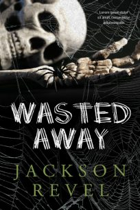 Wasted Away - Horror / Thriller Premade Book Cover For Sale @ Beetiful Book Covers