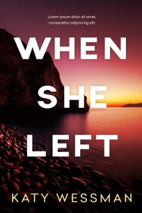 When She Left - Mystery / Suspense Premade Book Cover For Sale @ Beetiful Book Covers